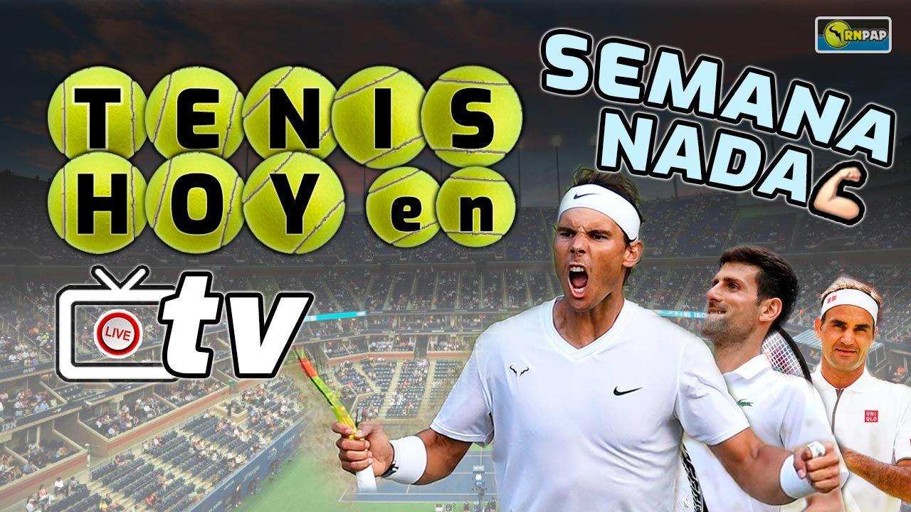 Semana dedicada al mejor tenis de Nadal, con sus grandes partidos televisados